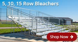 5, 10 & 15 Row Aluminum Bleachers